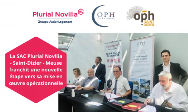 Plurial Novilia - La SAC Plurial Novilia - Saint-Dizier - Meuse franchit une nouvelle étape vers sa mise en oeuvre opérationnelle